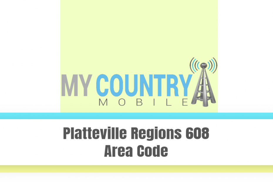 Platteville Regions 608 Area Code - My Country Mobile